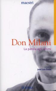 Libro La parola agli ultimi Lorenzo Milani