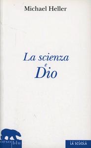 Libro La scienza e dio Michael Heller