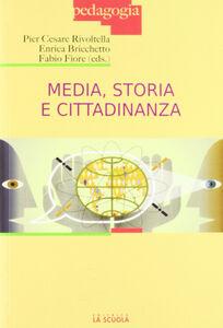 Foto Cover di Media, storia e cittadinanza, Libro di  edito da La Scuola