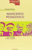 Libro Novecento pedagogico. Profilo delle teorie educative contemporanee. Ediz. ampliata Giorgio Chiosso