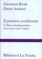 Il pensiero occidentale dalle origini ad oggi. Vol. 3: L'età contemporanea.