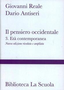 Camfeed.it Il pensiero occidentale dalle origini ad oggi. Vol. 3: L'età contemporanea. Image