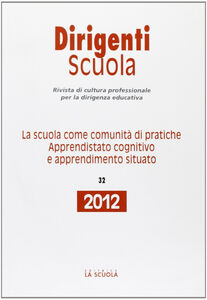 Foto Cover di La scuola come comunità di pratiche. Apprendistato cognitivo e apprendimento situato, Libro di  edito da La Scuola