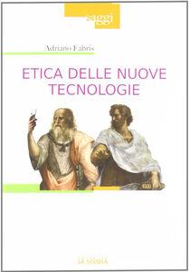 Libro Etica delle nuove tecnologie Adriano Fabris