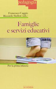 Libro Famiglie e servizi educativi per la prima infanzia