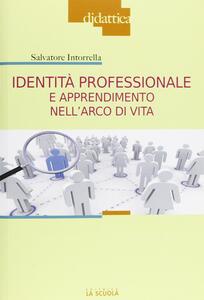 Identità professionale e apprendimento nell'arco di vita