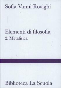 Elementi di filosofia. Vol. 2: Metafisica.