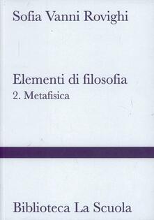 Elementi di filosofia. Vol. 2: Metafisica..pdf