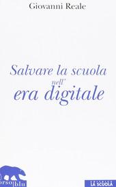 Salvare la scuola nell'era digitale