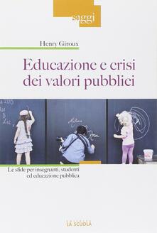 Grandtoureventi.it Educazione e crisi dei valori pubblici. Le sfide per insegnanti, studenti ed educazione pubblica Image