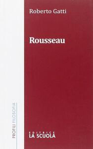 Foto Cover di Rousseau, Libro di Roberto Gatti, edito da La Scuola