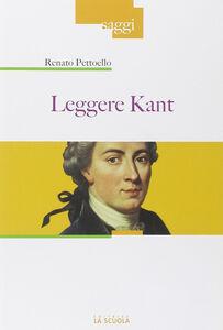 Libro Leggere Kant Renato Pettoello