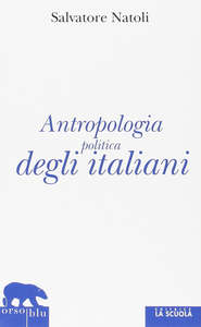 Libro Antropologia politica degli italiani Salvatore Natoli