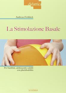 Squillogame.it La stimolazione basale. Per bambini, adolescenti e adulti con pluridisabilità Image