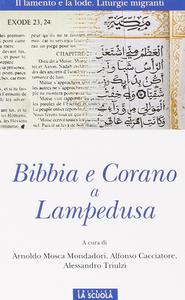Libro Bibbia e Corano a Lampedusa Arnoldo Mosca Mondadori