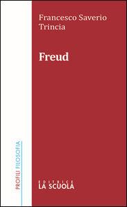 Foto Cover di Freud, Libro di Francesco S. Trincia, edito da La Scuola
