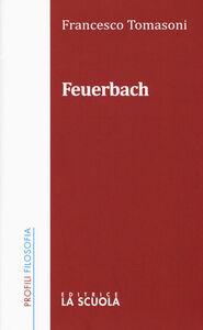 Libro Feuerbach Francesco Tomasoni