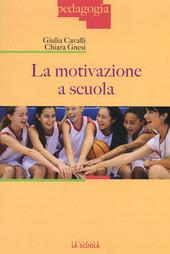 La motivazione a scuola