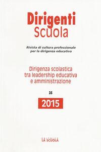 Libro Dirigenza scolastica tra leadership educativa e amministrazione. Annuario dirigenti scuola 2015