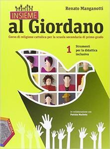 Insieme al Giordano. Strumenti per la didattica inclusiva. Per la Scuola media. Vol. 1