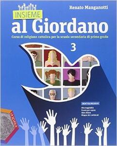 Insieme al Giordano. Per la Scuola media. Con DVD. Con e-book. Con espansione online. Vol. 3