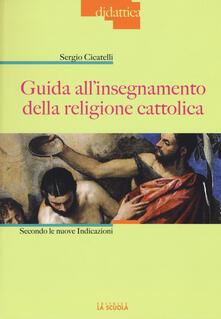 Voluntariadobaleares2014.es Guida all'insegnamento della religione cattolica. Secondo le nuove indicazioni Image