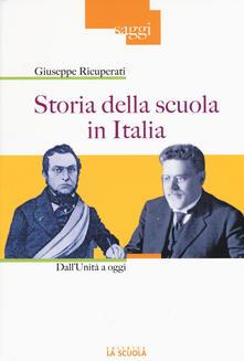 Antondemarirreguera.es Storia della scuola in Italia. Dall'Unità a oggi Image