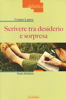 Scrivere tra desiderio e sorpresa. Scala didattica.pdf