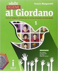 Festivalpatudocanario.es Insieme al Giordano. Per la Scuola media. Con e-book. Con espansione online. Vol. 1 Image
