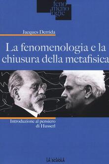 Promoartpalermo.it La fenomenologia e la chiusura della metafisica. Introduzione al pensiero di Husserl Image