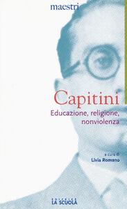 Libro Educazione, religione, nonviolenza Aldo Capitini