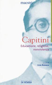 Educazione, religione, nonviolenza - Aldo Capitini - copertina