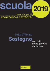 Foto Cover di Manuale concorso a cattedre 2016. Sostegno, Libro di Luigi D'Alonzo, edito da La Scuola