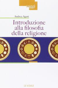Libro Introduzione alla filosofia della religione Andrea Aguti