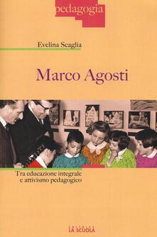 Winniearcher.com Marco Agosti. Tra educazione integrale e attivismo pedagogico Image