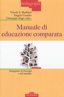 Rallydeicolliscaligeri.it Manuale di educazione comparata. Insegnare in Europa e nel mondo Image