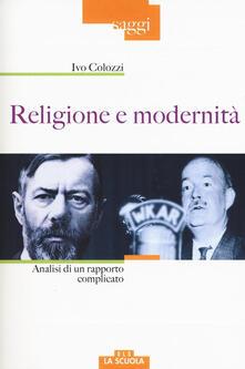 Religione e modernità. Analisi di un rapporto complicato.pdf