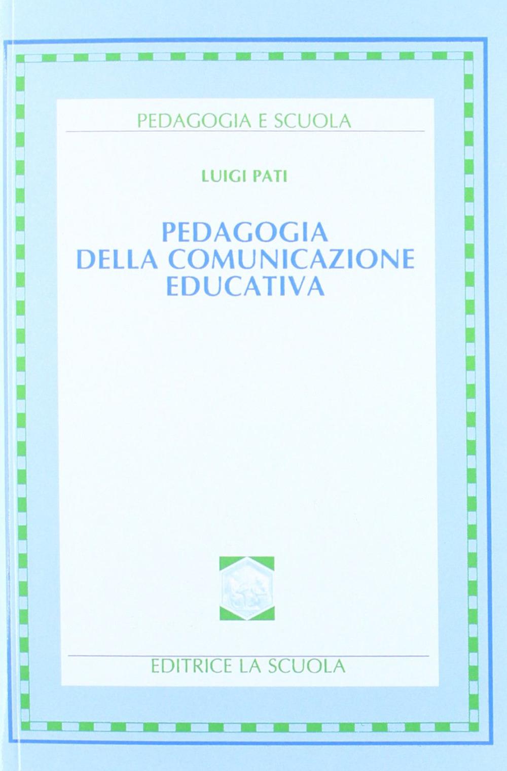 Image of Pedagogia della comunicazione educativa