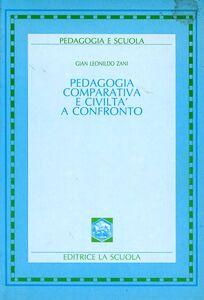 Libro Pedagogia comparativa e civiltà a confronto G. Leonildo Zani