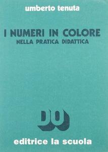 I numeri in colore nella pratica didattica
