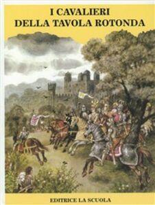 Libro I cavalieri della Tavola Rotonda Vladimìr Hulpach