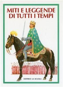 Libro Miti e leggende di tutti i tempi Vàclav Cibula