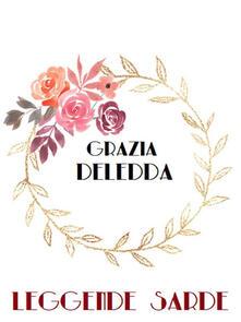 Leggende sarde - Grazia Deledda - ebook
