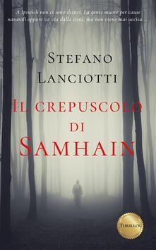 Il crepuscolo di Samhain - Stefano Lanciotti - ebook