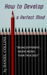 How to Develop a Perfect Mind