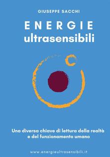 Voluntariadobaleares2014.es Energie ultrasensibili. Una diversa chiave di lettura della realtà e del funzionamento umano Image
