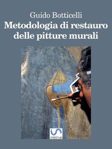 Metodologia di Restauro delle Pitture Murali - Botticelli ...