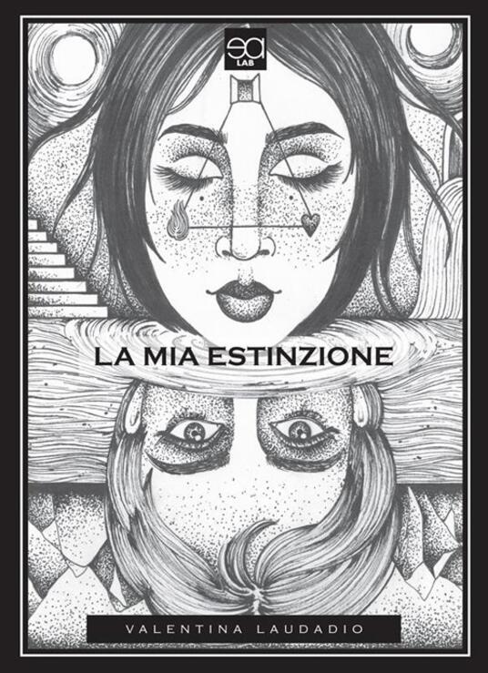 La mia estinzione - Valentina Laudadio - ebook