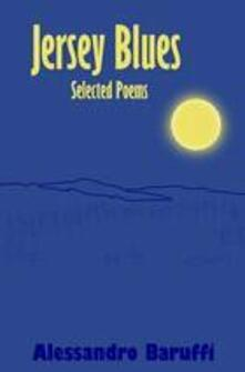 Jersey Blues, Selected Poems
