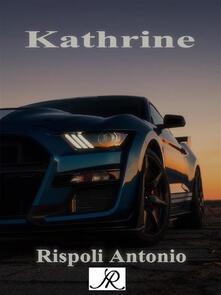 Kathrine - Antonio Rispoli - ebook